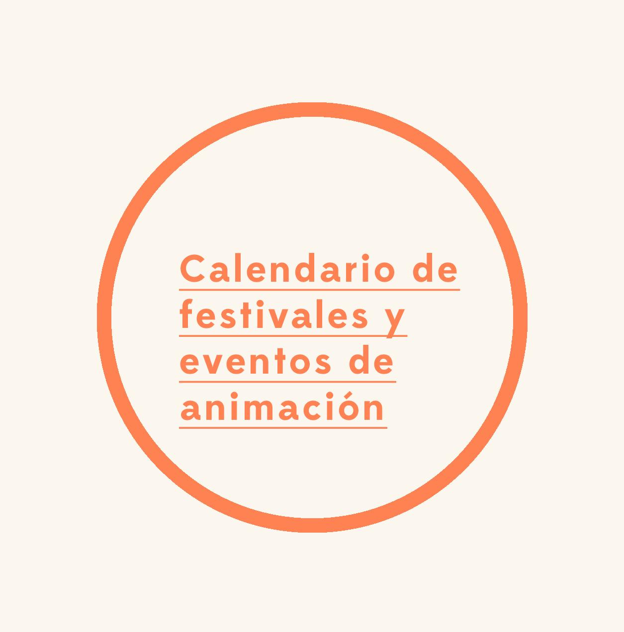 Calendario de festivales y eventos del sector de la animación