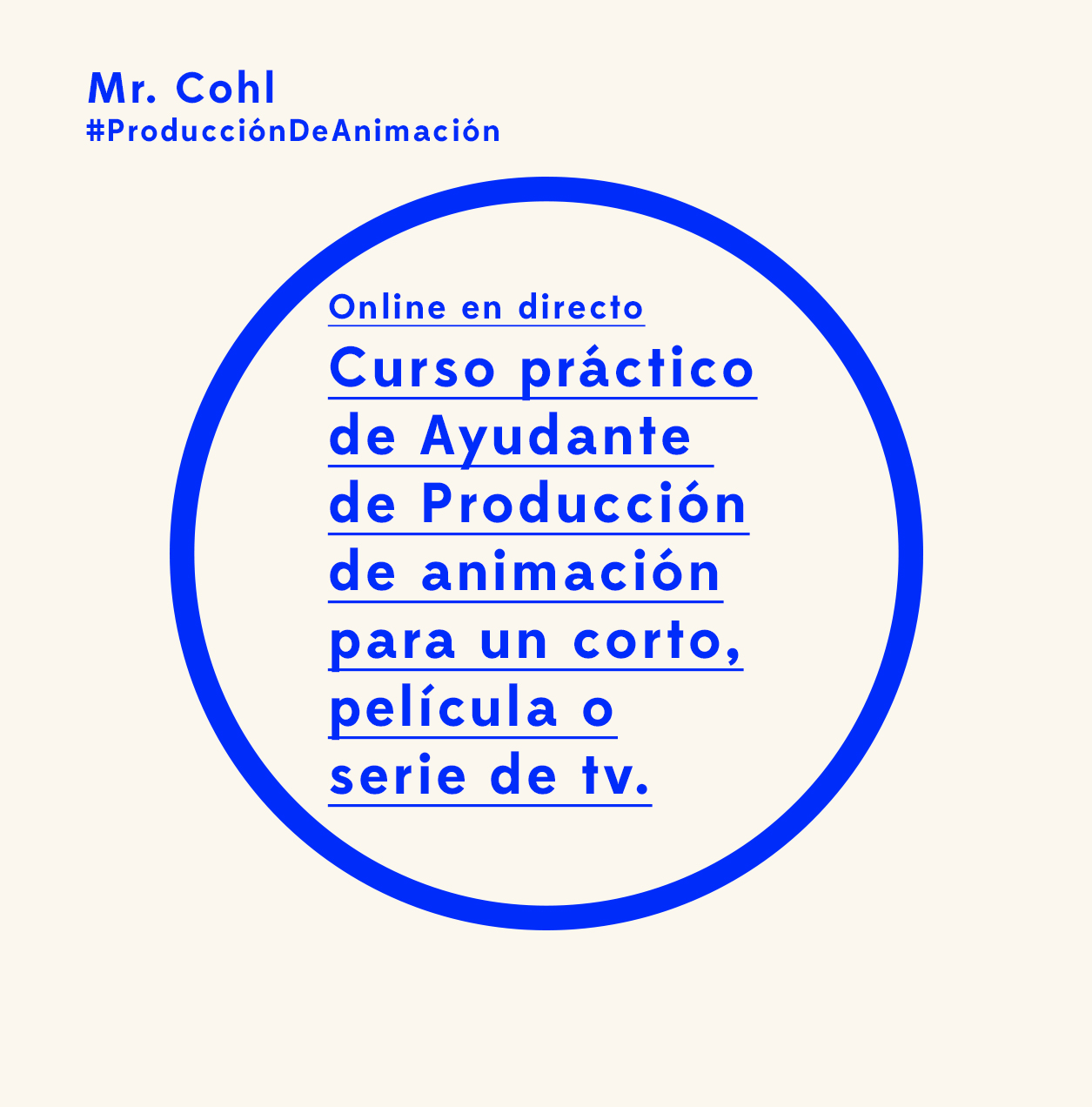 Curso práctico de Asistentede Producción de animaciónpara un corto, película o serie de tv