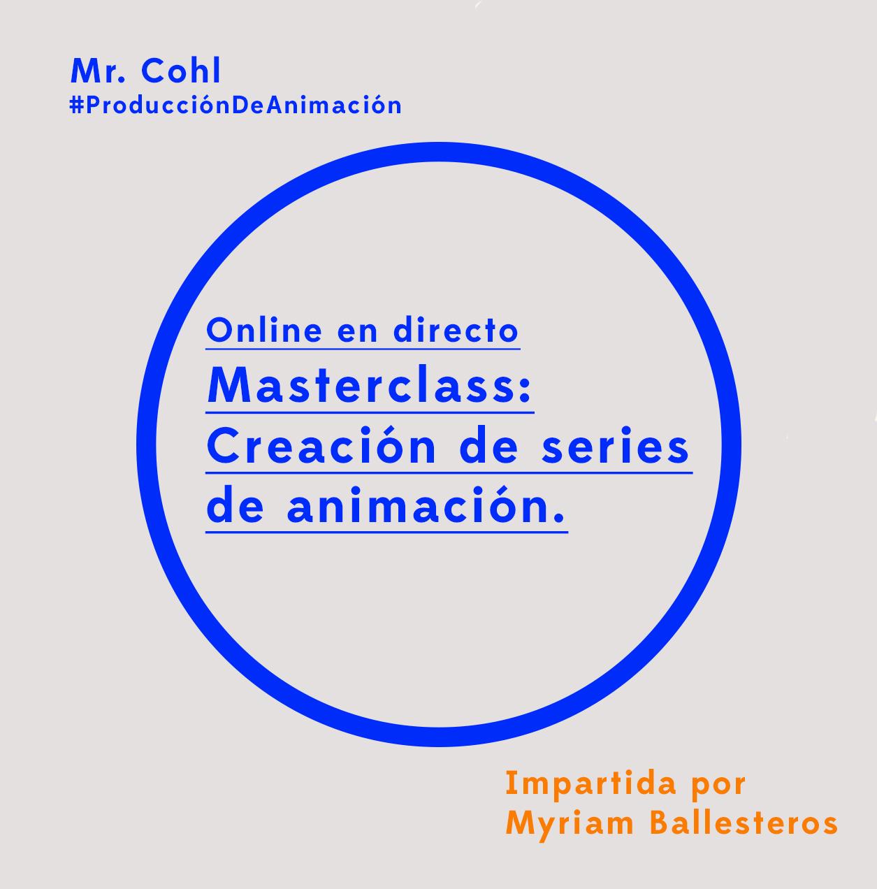 Masterclass creación de series de animación