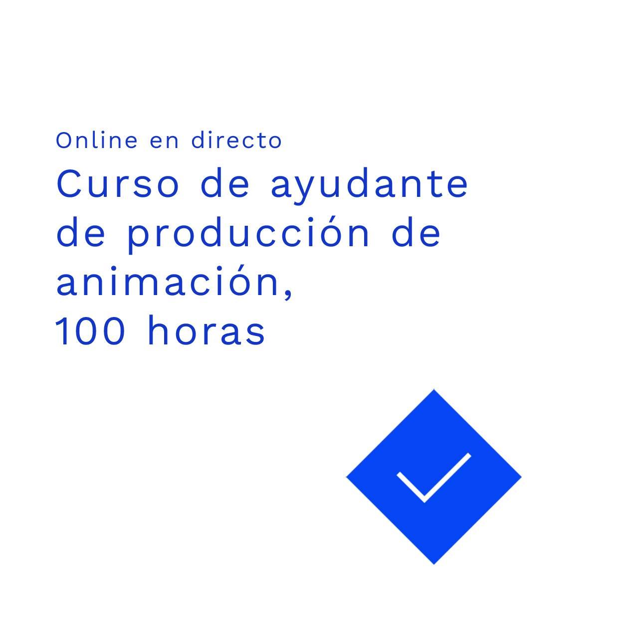 Curso ayudante de producción de animación